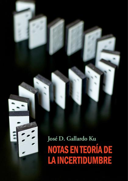 NOTAS EN TEOR¡A DE LA INCERTIDUMBRE
