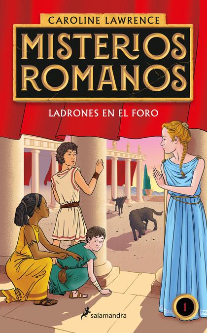 LADRONES EN EL FORO (MISTERIOS ROMANOS 1).