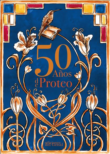 50 AÑOS DE PROTEO