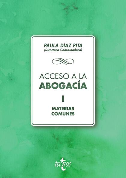 ACCESO A LA ABOGACIA. MATERIAS COMUNES