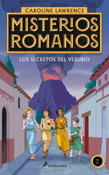 LOS SECRETOS DEL VESUBIO (MISTERIOS ROMANOS 2).
