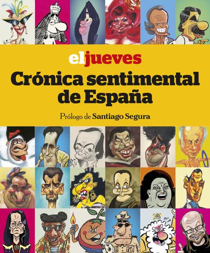EL JUEVES. CRÓNICA SENTIMENTAL DE ESPAÑA.