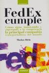 FEDEX CUMPLE: CÓMO SIGUE INNOVANDO Y SUPERANDO A LA COMPETENCIA LA PRI