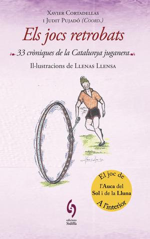 ELS JOCS RETROBATS. 33 CRÒNIQUES DE LA CATALUNYA JUGANERA