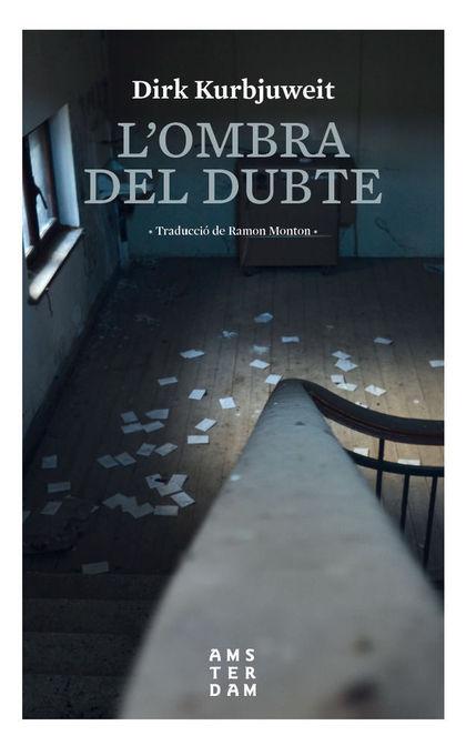 L´OMBRA DEL DUBTE