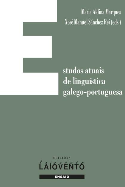 ESTUDOS ATUAIS DE LINGÜÍSTICA GALEGO-PORTUGUESA.