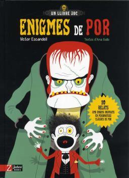 ENIGMES DE POR. 10 RELATS AMB ENIGMA INSPIRATS EN PERSONATGES CLÀSSICS DE POR