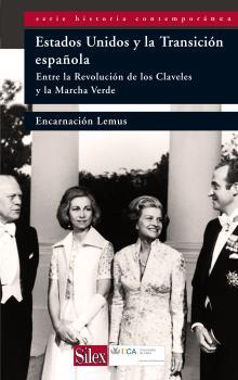 EEUU Y LA TRANSICIÓN ESPAÑOLA : ENTRE LA REVOLUCION DE LOS CLAVELES Y LA MARCHA VERDE