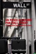 UN PASEO ALEATORIO POR WALL STREET : LA ESTRATEGIA PARA INVERTIR CON ÉXITO
