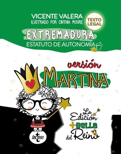 ESTATUTO DE AUTONOMÍA DE EXTREMADURA. VERSIÓN MARTINA..