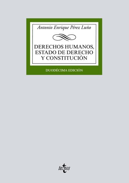 DERECHOS HUMANOS, ESTADO DE DERECHO Y CONSTITUCIÓN.