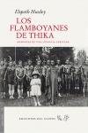 LOS FLAMBOYANES DE THIKA : MEMORIAS DE UNA INFANCIA AFRICANA