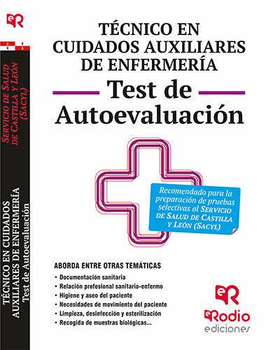 TÉCNICO EN CUIDADOS AUXILIARES DE ENFERMERÍA. TEST DE AUTOEVALUACIÓN. SACYL