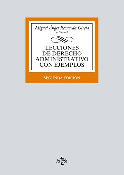 LECCIONES DE DERECHO ADMINISTRATIVO CON EJEMPLOS.