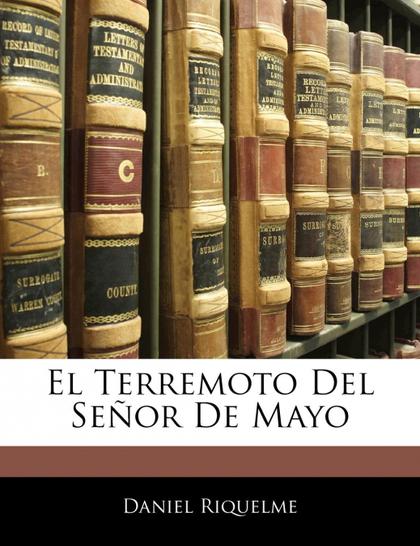 EL TERREMOTO DEL SEÑOR DE MAYO