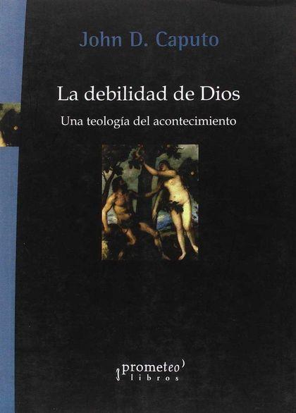 DEBILIDAD DE DIOS