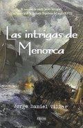 LAS INTRIGAS DE MENORCA.