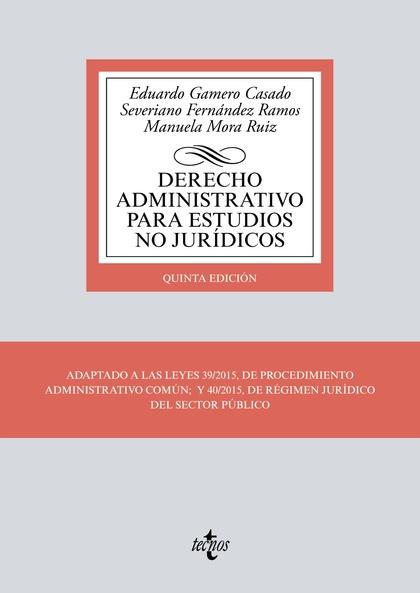 DERECHO ADMINISTRATIVO PARA ESTUDIOS NO JURÍDICOS.