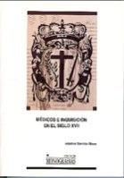 MÉDICOS E INQUISICIÓN EN EL SIGLO XVII