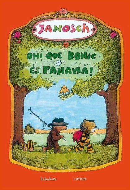 OH! QUE BONIC ÉS PANAMÀ!