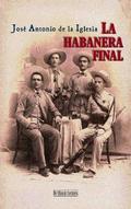 LA HABANERA FINAL (RUSTICA).