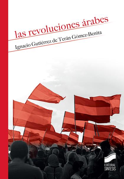 REVOLUCIONES ARABES, LAS