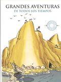 GRANDES AVENTURAS DE TODOS LOS TIEMPOS.