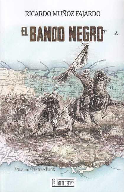 EL BANDO NEGRO (RUSTICA).
