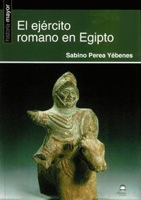 EL EJÉRCITO ROMANO EN EGIPTO
