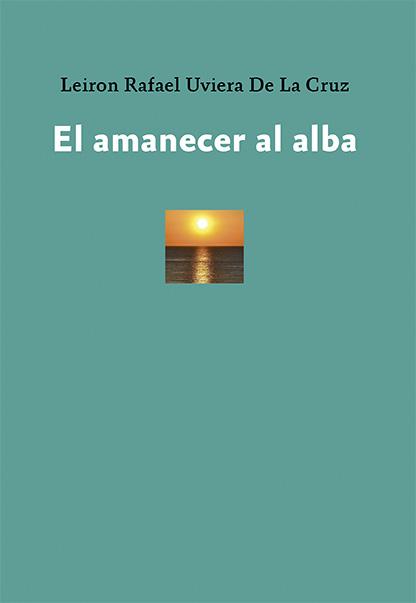 EL AMANECER AL ALBA.