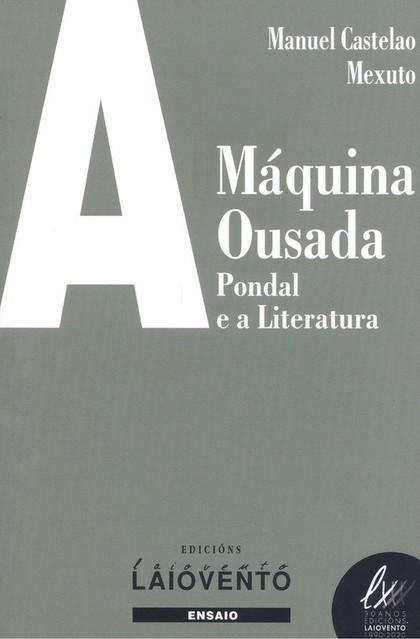 A MÁQUINA OUSADA.