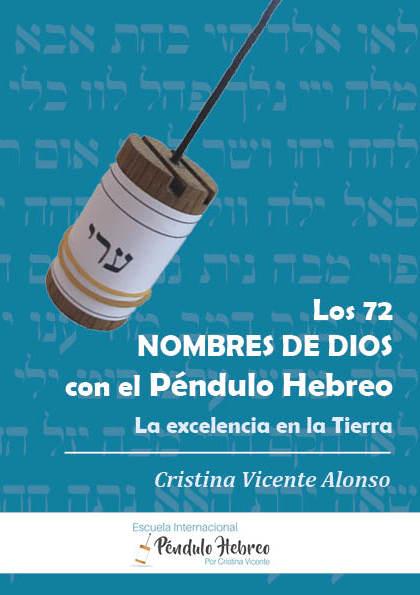 LOS 72 NOMBRES DE DIOS CON EL PÉNDULO HEBREO.