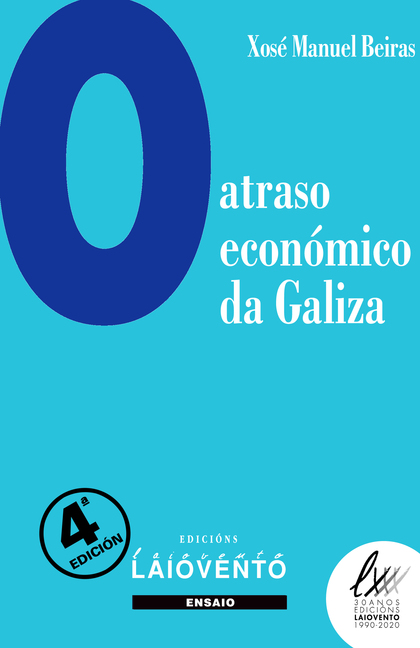 O ATRASO ECONÓMICO DE GALIZA.