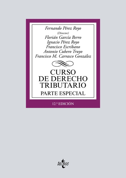 CURSO DE DERECHO TRIBUTARIO. PARTE ESPECIAL
