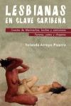 LESBIANAS EN CLAVE CARIBEÑA. CUENTOS DE MARIMACHA, BUCHAS Y CAMIONERAS. FEMMES, PATAS Y CHAPERA