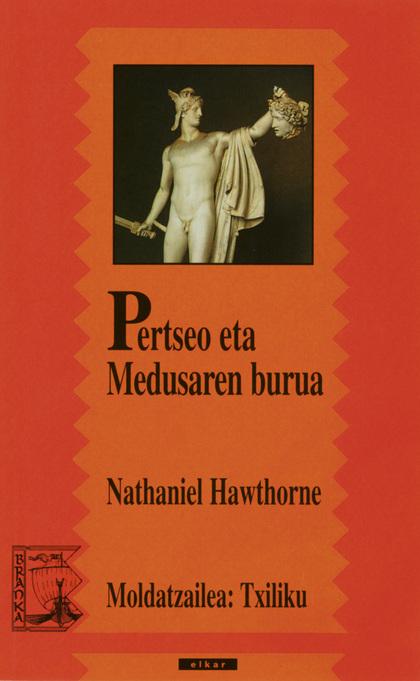 PERTSEO ETA MEDUSAREN BURUA.