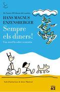 SEMPRE ELS DINERS!.