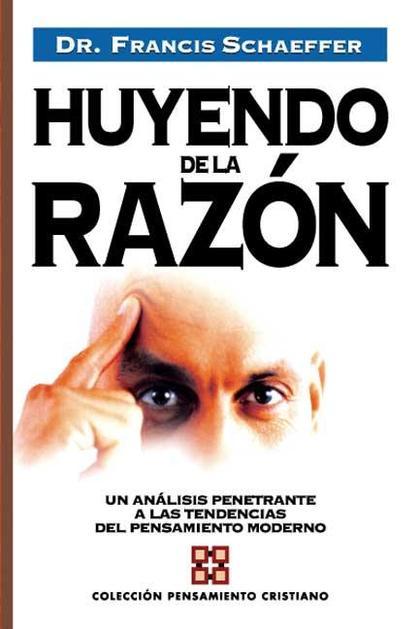 HUYENDO DE LA RAZÓN