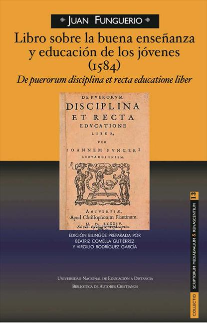 LIBRO SOBRE LA BUENA ENSEÑANZA Y EDUCACIÓN DE LOS JÓVENES (1584) DE PUERORUM DIS.