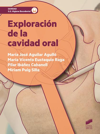 EXPLORACION DE LA CAVIDAD ORAL