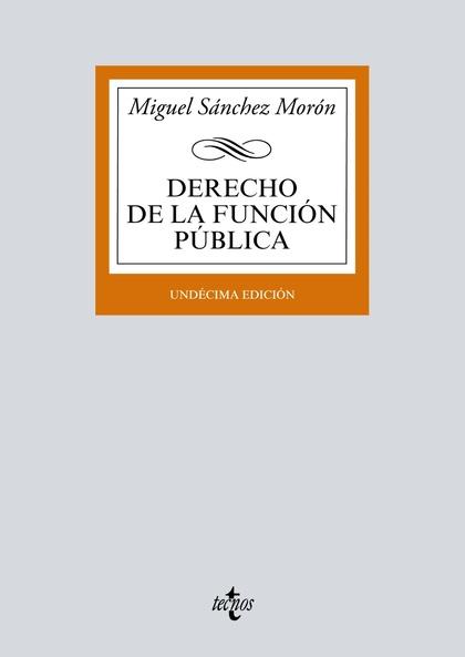 DERECHO DE LA FUNCIÓN PÚBLICA.