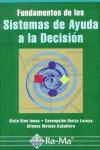 FUNDAMENTOS DE LOS SISTEMAS DE AYUDA A LA DECISIÓN