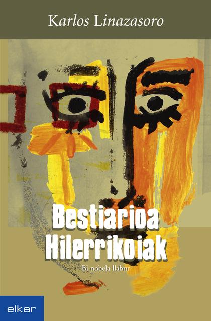 BESTIARIOA / HILERRIKOIAK.