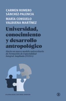 UNIVERSIDAD, CONOCIMIENTO Y DESARROLLO ANTROPOLÓGICO.