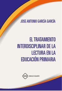 EL TRATAMIENTO INTERDISCIPLINAR DE LA LECTURA EN LA EDUCACION PRIMARIA