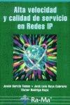 ALTA VELOCIDAD Y CALIDAD DE SERVICIO EN REDES IP
