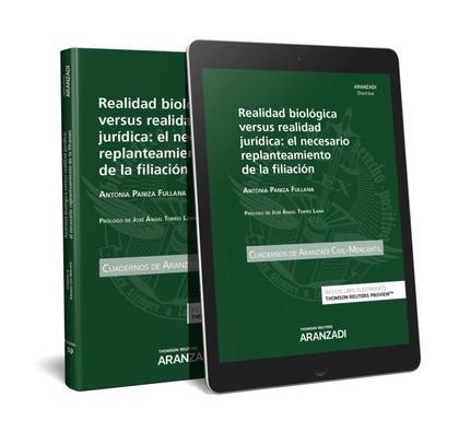 REALIDAD BIOLÓGICA VERSUS REALIDAD JURÍDICA: EL NECESARIO REPLANTEAMIENTO DE LA.
