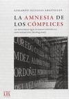 LA AMNESIA DE LOS CÓMPLICES                                                     150 HISTORIAS Q