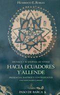 HACIA ECUADORES Y ALLENDE. PRESENCIAS, RASTROS Y CONTRAPUNTOS
