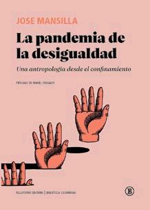 LA PANDEMIA DE LA DESIGUALDAD.